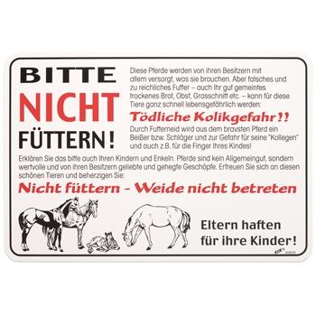 """Warnschild Pferdeweide - """"Bitte nicht füttern!"""" 30x20cm"""